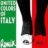 United Colors of Italy [Remix] by Various Artists