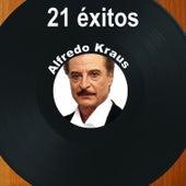 21 Éxitos: Alfredo Kraus by Alfredo Kraus