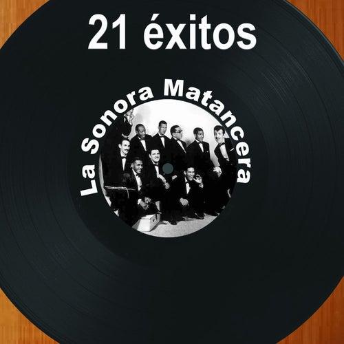 21 Éxitos: La Sonora Matancera by La Sonora Matancera