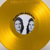 Disco de Oro: Dueto Las Palomas by Dueto Las Palomas