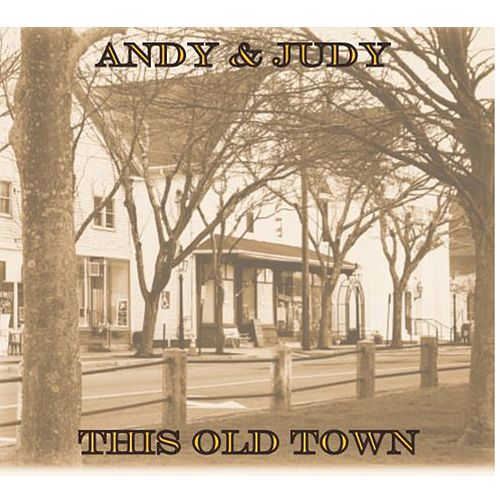 This Old Town by Andy