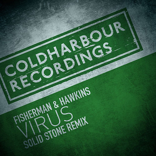 Virus (Solid Stone Remix) by Fisherman
