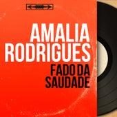 Fado da Saudade (Mono Version) von Amalia Rodrigues