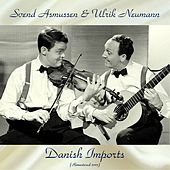 Danish Imports (Remaster 2017) by Svend Asmussen