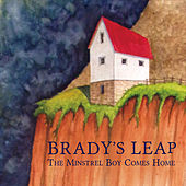 The Minstrel Boy Comes Home by Brady's Leap