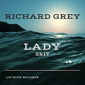 Lady 2k17 by Richard Grey