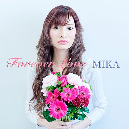 Forever Love by Mika