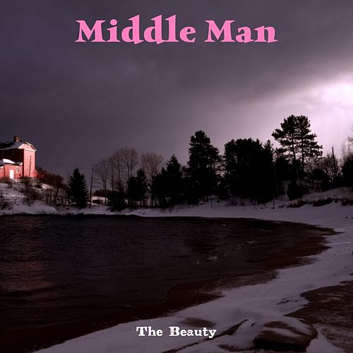 Middle Man by Beauty
