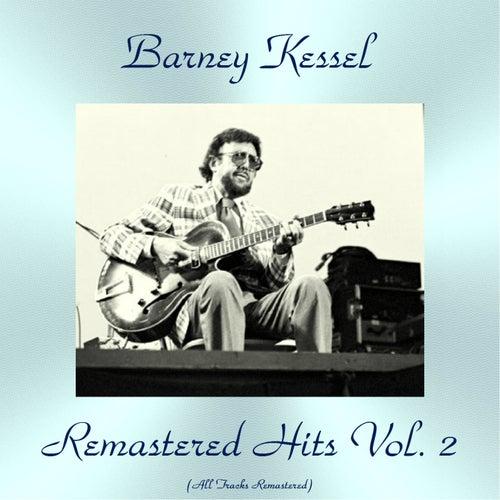 Remastered Hits Vol. 2 (All Tracks Remastered) de Barney Kessel