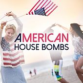 American House Bombs 2017 by Various Artists