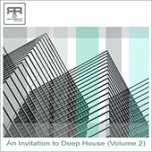 An Invitation to Deep House, Vol. 2 by Various Artists