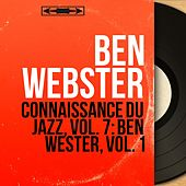 Connaissance du jazz, vol. 7: Ben Wester, vol. 1 (Mono Version) von Ben Webster