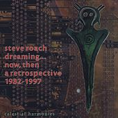 Dreaming...Now, Then: A Retrospective by Various Artists