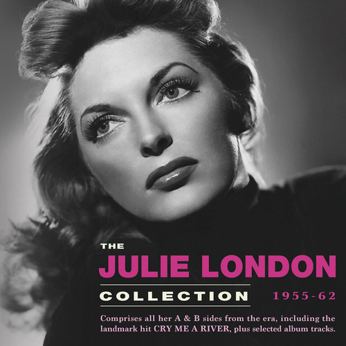 The Julie London Collection 1955-62 by Julie London