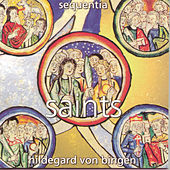 Play & Download Saints by Hildegard von Bingen | Napster