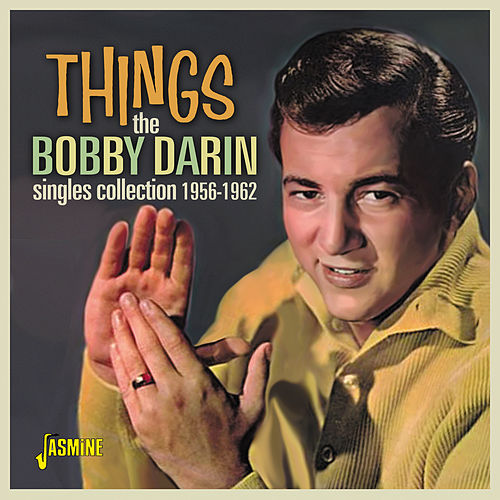 Things: The Bobby Darin Singles Collection (1956 - 1962) von Bobby Darin