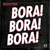 Bora! Bora! Bora! by Scooter