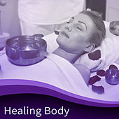 Healing Body – Relaxing Therapy for Spa, Wellness, Deep Massage, Pure Mind, Inner Harmony, Anti Stress Songs, Contemplation of Nature, Reiki, Spa Dreams by Nature Sounds (1)