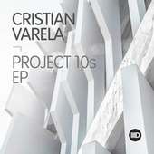 Project10s EP by Cristian Varela
