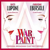 War Paint (Original Broadway Cast Recording) by Various Artists