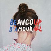 Beaucoup d'amour #4 de Various Artists
