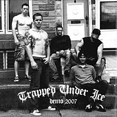 Demo 2007 by Trapped Under Ice