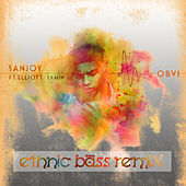OBVI (Ethnic Bass Remix) by Sanjoy (Bhumi)