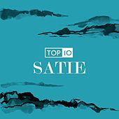 Satie - Top 10 by Various Artists