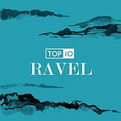 Top 10: Ravel by Various Artists