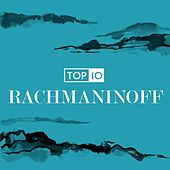 Rachmaninoff - Top 10 by Various Artists