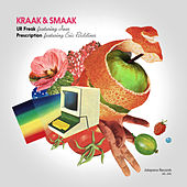 U R Freak / Prescription by Kraak & Smaak