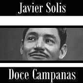 Doce Campanas by Javier Solis