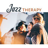 Jazz Therapy – Soothing Sounds for Relaxation, Healing, Chilled Jazz, Peaceful Mind, Soothing Guitar, Delicate Piano, Smooth Jazz at Night by Relaxing Instrumental Jazz Ensemble