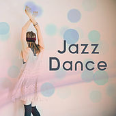 Jazz Dance – Instrumental Jazz, Night Relaxation, Piano Bar, Ambient Lounge by Light Jazz Academy