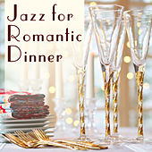Jazz for Romantic Dinner – Sensual Music for Lovers, Best Background Music for Romantic Restaurant, Jazz Romance by Restaurant Music