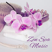 Zen Spa Music – Peaceful Sounds for Deep Relief, Relaxation Wellness, Healing Body, Deep Massage, Nature Sounds, Relaxing Therapy for Pure Mind, Spa Music by Nature Sounds for Sleep and Relaxation
