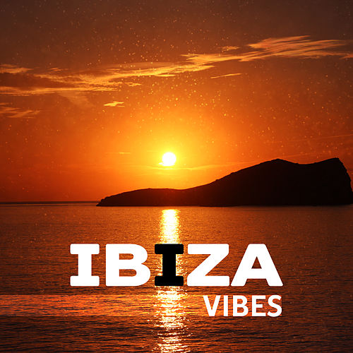 Ibiza Vibes – Summer Chill, Holiday Songs, Ambient Music, Sensual Sounds, Pure Relaxation, Chill Lounge, Stress Free de Chill Out