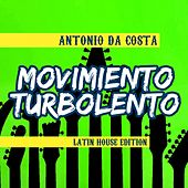 Movimiento Turbolento by Antonio Da Costa