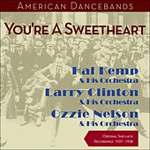 You're A Sweetheart (Original Shellack Recordings - 1937 - 1938) by Various Artists