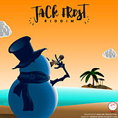 Jack Frost Riddim by Various Artists