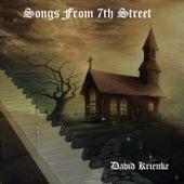 Songs from 7th Street (Remastered) by David Krienke