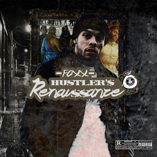 Hustler's Renaissance by Foxx
