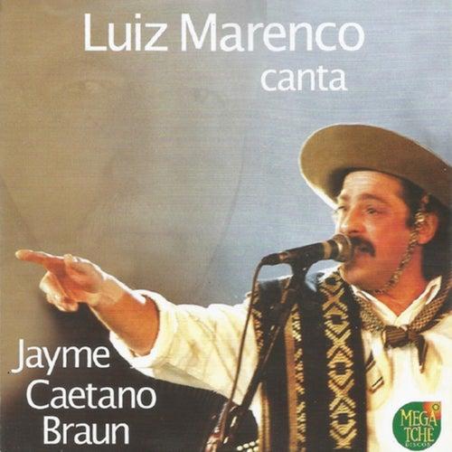 Canta Jayme Caetano Braun by Luiz Marenco