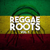 Reggae Roots Vol 1 by Various Artists