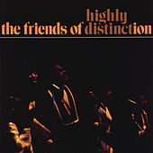 Play & Download Highly Distinct by The Friends Of Distinction | Napster
