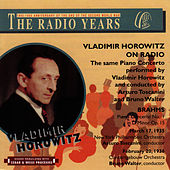 Play & Download Vladimir Horowitz on Radio - The Radio Years by Vladimir Horowitz | Napster