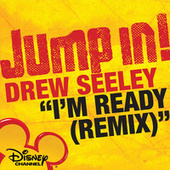 Play & Download I'm Ready (Remix) by Drew Seeley | Napster