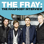 The Fray: The Rhapsody Interview by The Fray