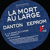 Play & Download La Mort Au Large by Danton Eeprom | Napster