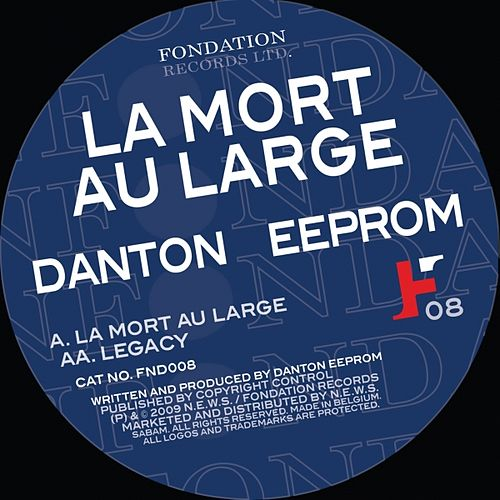 Play & Download La Mort Au Large by Danton Eeprom | Napster